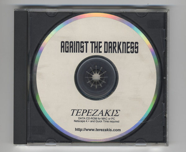 Against the Darkness Peter Terezakis 1996 - 1999